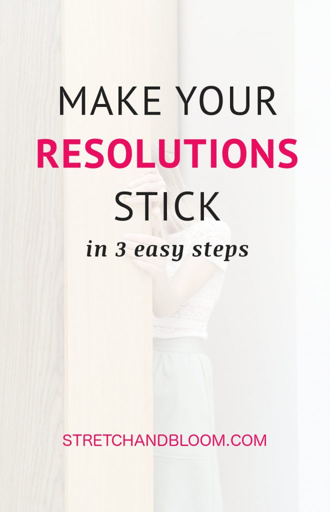 pinterest banner: Make your resolutions stick in 3 easy steps