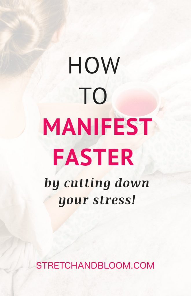 Banner Pinterest: manifest faster by cutting down stress