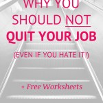 Why you should NOT quit your job to live your dreams.