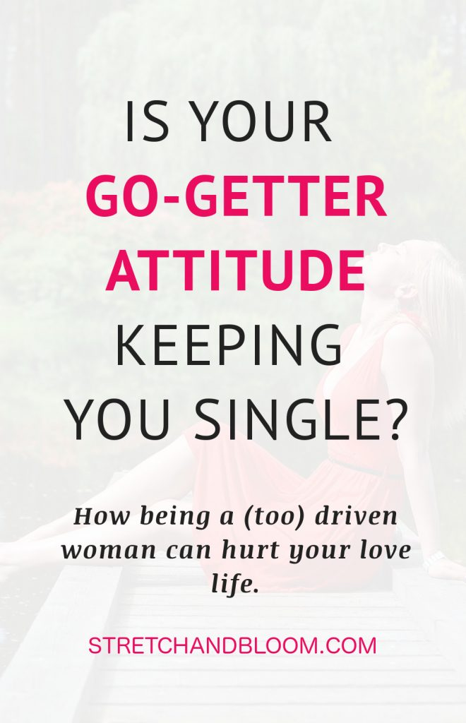 Title banner Pinterest: go-getter attitude keeping you single?