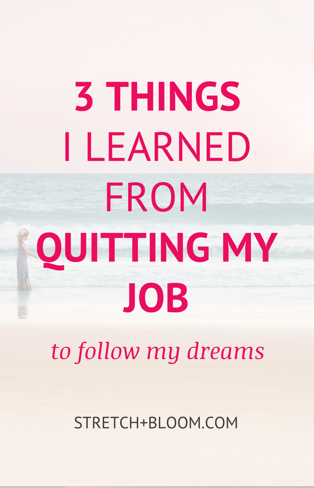 3 things I learned from quitting my job