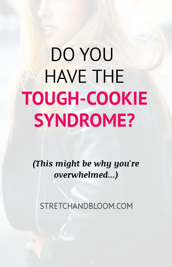 Pinterest banner: do you have the tough cookie syndrome
