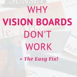 Why vision boards don't work