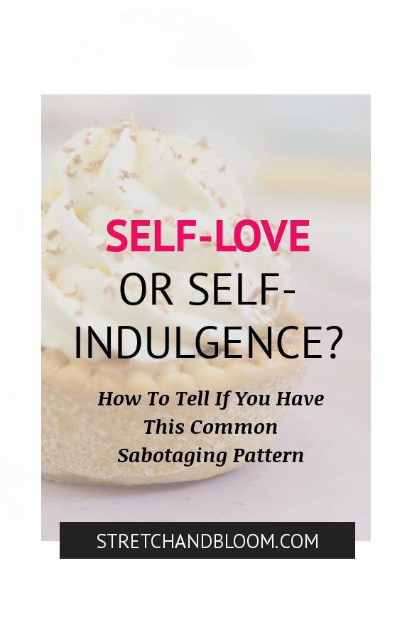 Pinterest banner: self-lov eor self-indulgence