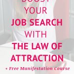 Boost Your Job Search With The Law Of Attraction
