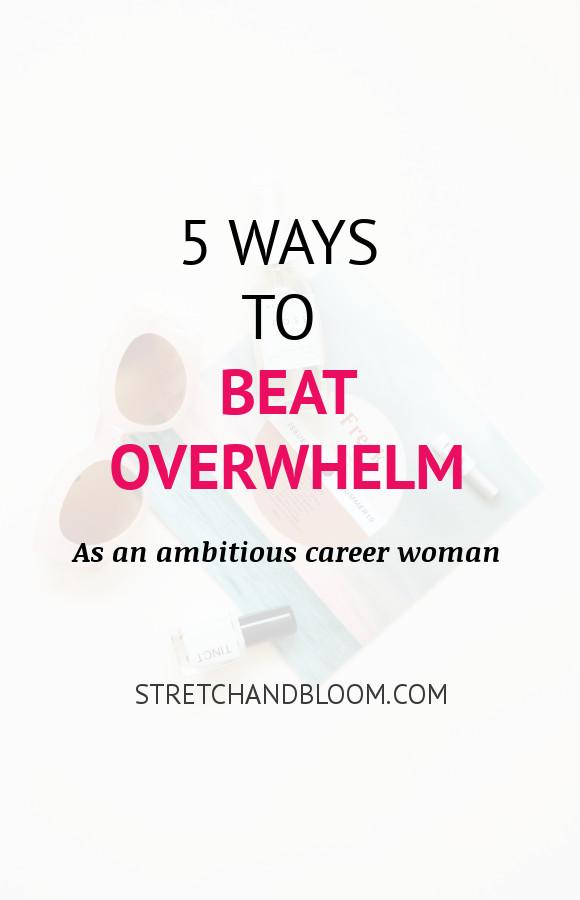 Pinterest banner: 5 ways to beat overwhelm