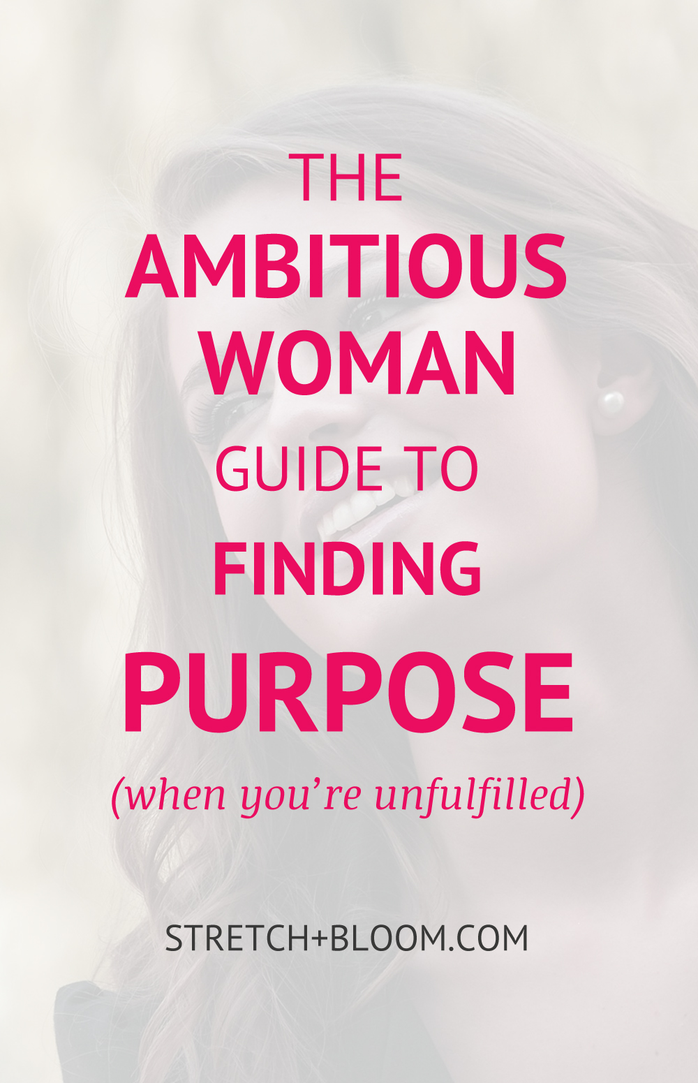 The ambitious woman guide to purpose when you' feel unfulfilled