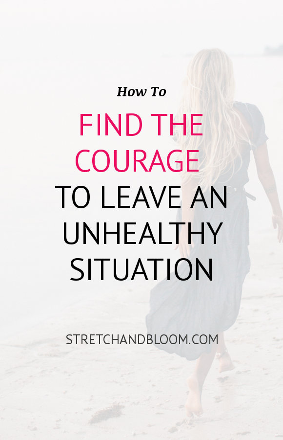 Pinterest banner: how to find the courage to leave a toxic situation