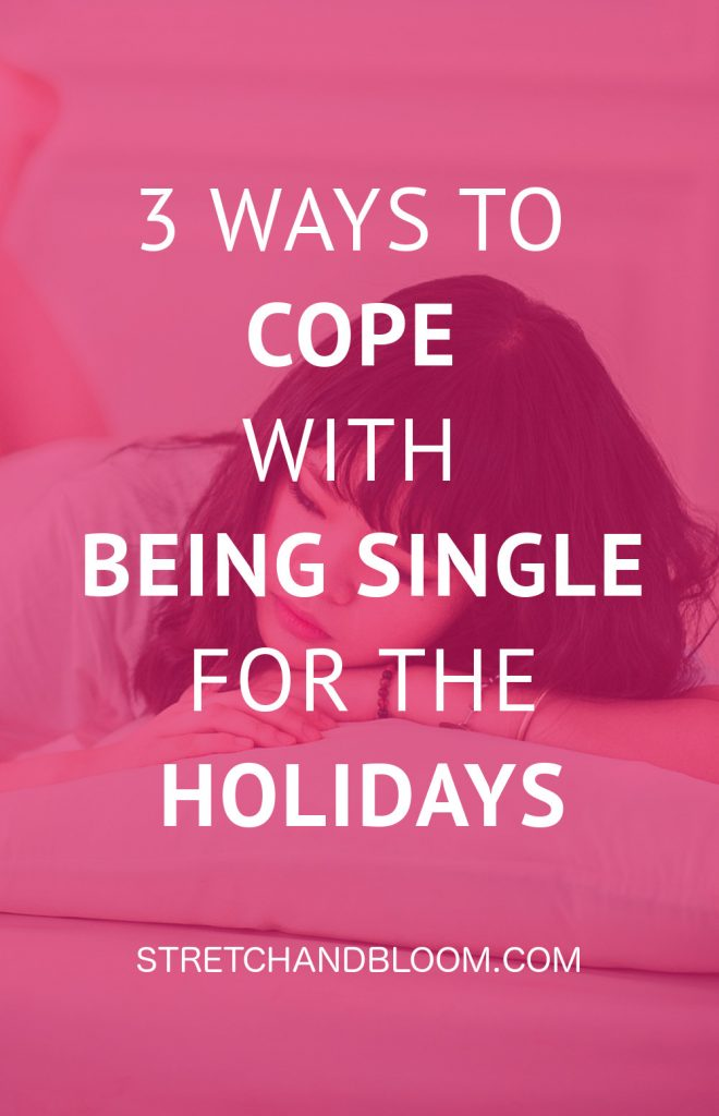 The holiday season is tough time for many singles. Here are three things single women can do to cope with the holiday season. #dating #love
