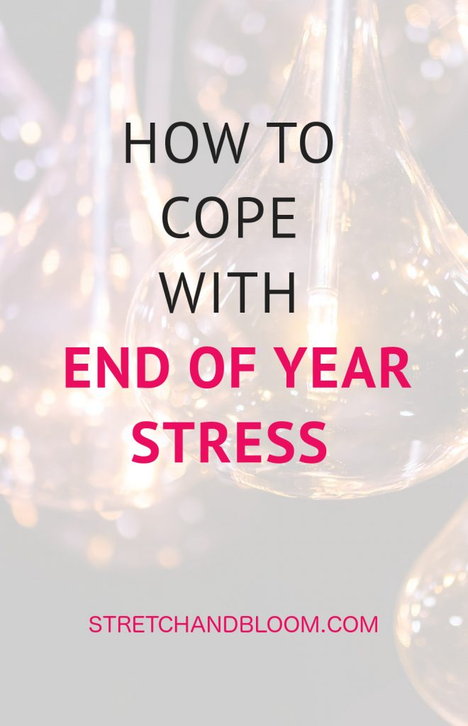 How to cope with end of the year stress