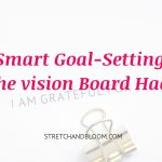 Smart Goal-Setting: The vision Board Hack