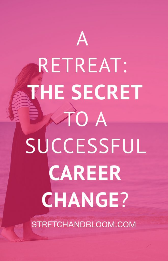 Could a retreat be the secret to a career change? If you've been feeling stressed-out, burnout, out-of-touch with yourself and you crave big changes in your life, you should consider a retreat. Here's why:  #reinvention #retreat #career