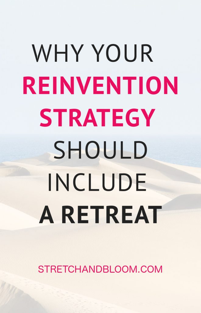 Pinterest banner: use a retreat to reinvent your life