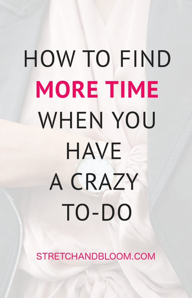 You know you should be taking better care of yourself but how do you find more time for yourself when you have a crazy to-do. Today I want to share with you 3 quick tips to put time on your side