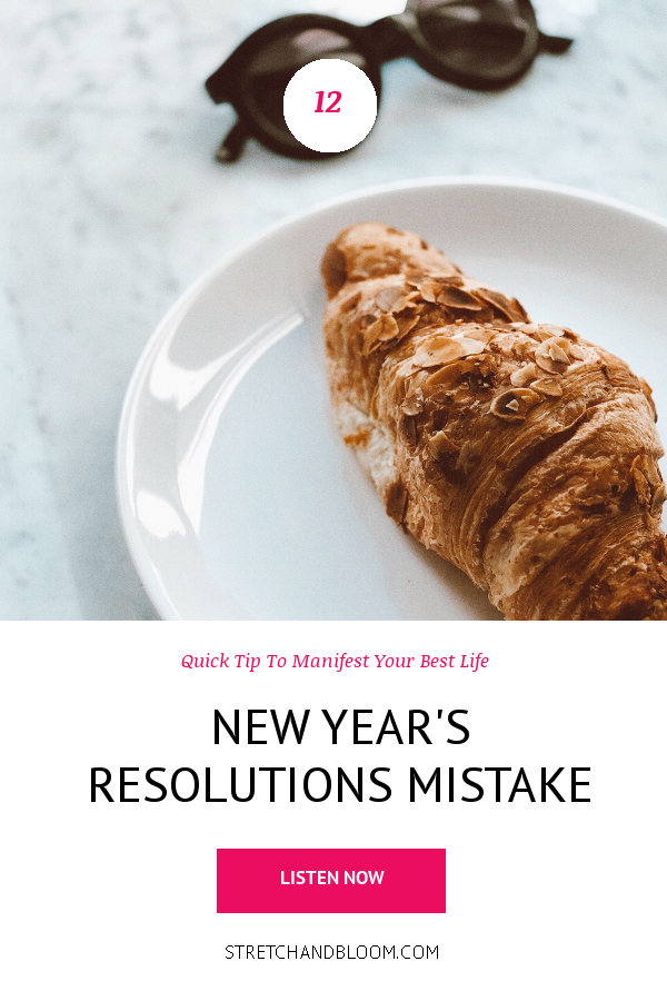 banner pinterest:Stop making this New Year's Resolution Mistake!