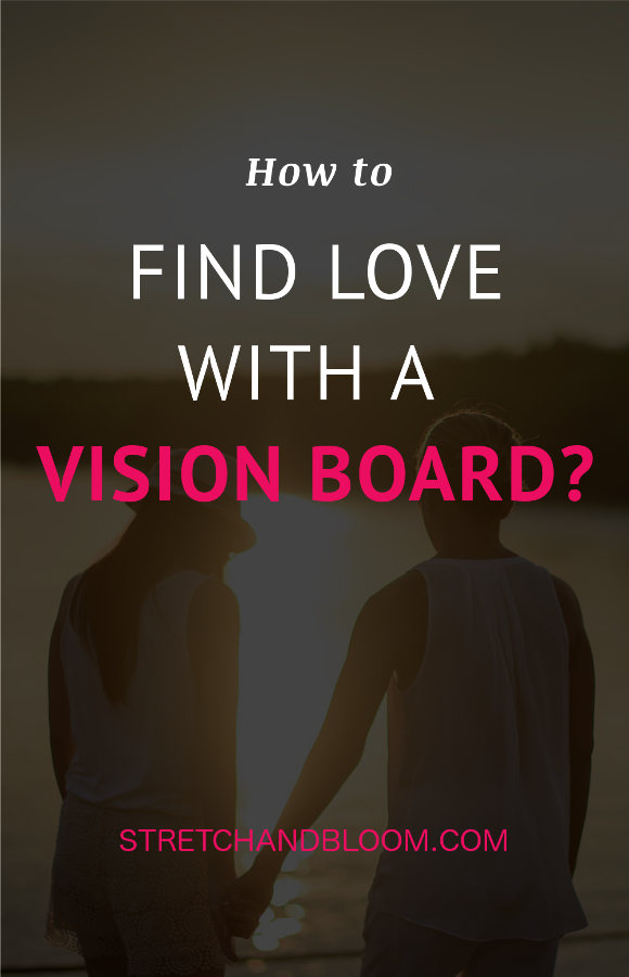 Making a vision board for love