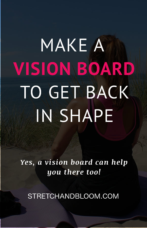 getting back in shape with a vision board