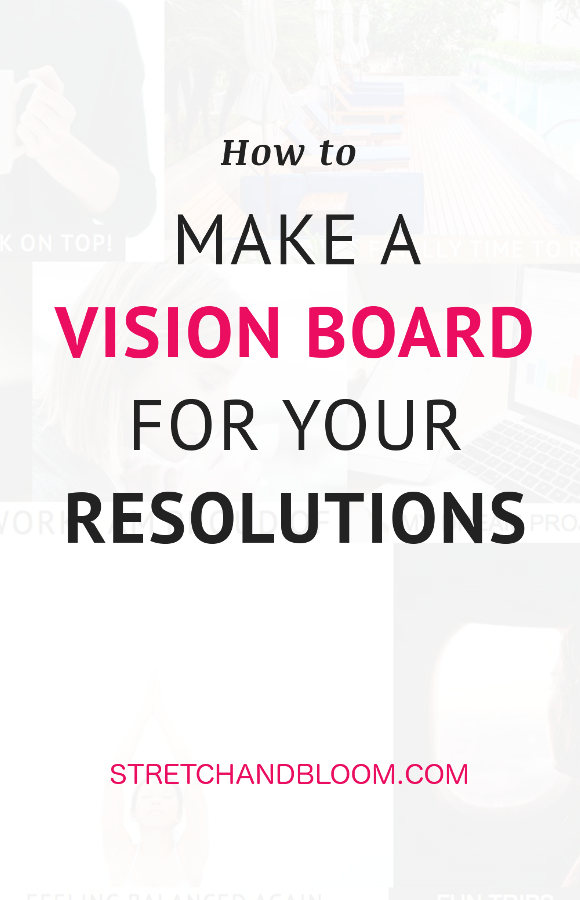 Pinterest banner: how to make a vision board to improve your life