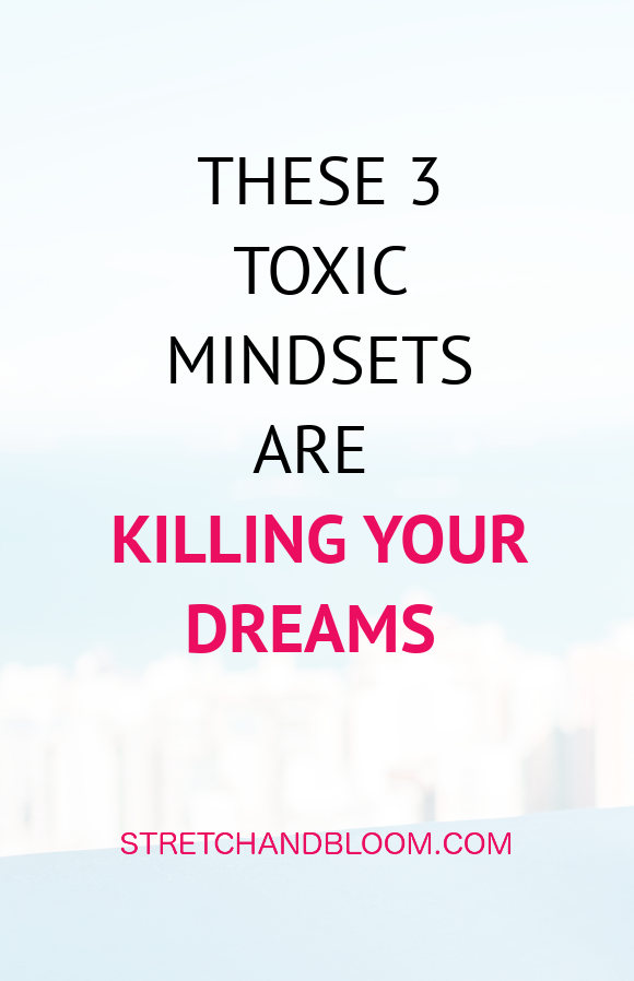banner pinterest:3 toxic mindsets that kill your dreams