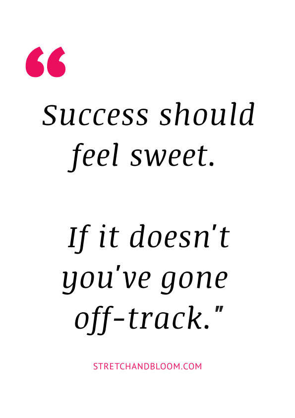 quote banner: success should feel sweet