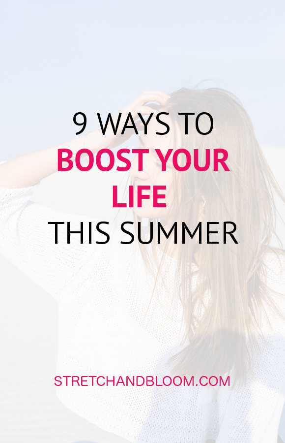 Pinterest banner: 9 ways to boost your life this summer